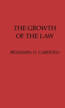 The Growth of the Law, Hardback Book