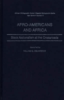 Afro-Americans and Africa : Black Nationalism at the Crossroads, Hardback Book