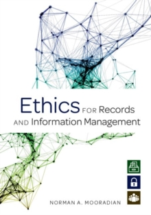 Ethics for Records and Information Management, Paperback / softback Book