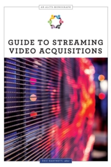 Guide to Streaming Video Acquisitions, Paperback / softback Book