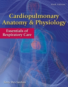 Cardiopulmonary Anatomy & Physiology : Essentials of Respiratory Care, Mixed media product Book