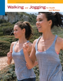 Walking and Jogging for Health and Wellness, Paperback Book