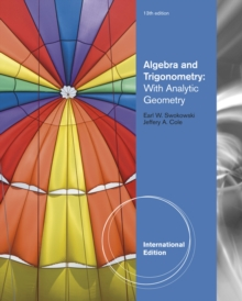 Algebra and Trigonometry with Analytic Geometry, International Edition, Paperback / softback Book