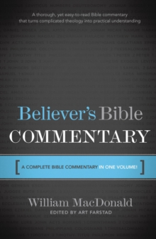 Believer's Bible Commentary, Hardback Book