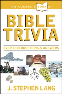 The Complete Book of Bible Trivia, Paperback / softback Book