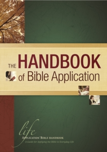 The Handbook of Bible Application, Hardback Book