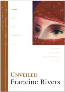 Unveiled : No. 1 (Lineage of Grace, 1 Series) No 1, Hardback Book
