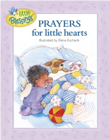 Prayers for Little Hearts, Hardback Book