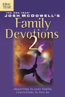 The One Year Josh McDowell's Family Devotions 2, Paperback / softback Book