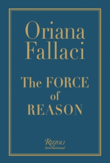 The Force of Reason, Hardback Book