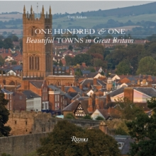 One Hundred and One Beautiful Towns in Great Britain, Hardback Book