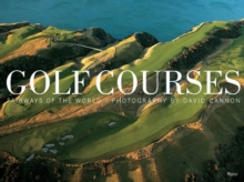 Golf Courses : Fairways of the World, Hardback Book