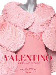 Valentino : Themes and Variations, Hardback Book