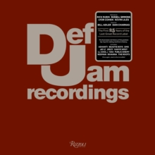 Def Jam Recordings : The First 25 Years of the Last Great Record Label, Hardback Book