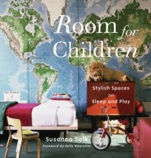 Room for Children : Stylish Spaces for Sleep and Play, Hardback Book