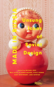 Made in Russia : Unsung Icons of Soviet Design, Hardback Book
