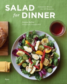 Salad for Dinner : Complete Meals for All Seasons, Hardback Book