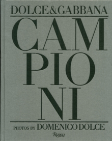 Campioni : Dolce and Gabbana Soccer Players, Hardback Book