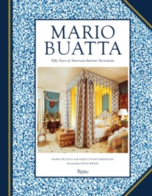 Mario Buatta : Fifty Years of American Interior Decoration, Hardback Book