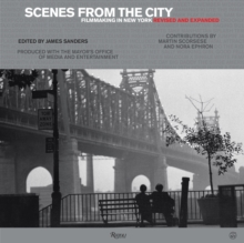 Scenes from the City : Filmmaking in New York. Revised and Expanded, Hardback Book