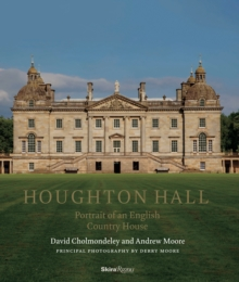 Houghton Hall : Portrait of an English House, Hardback Book