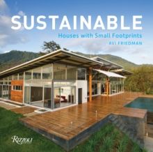Sustainable : Houses with Small Footprints, Hardback Book