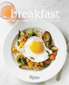 Breakfast : Recipes to Wake Up for, Hardback Book