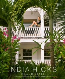 India Hicks: Island Style, Hardback Book