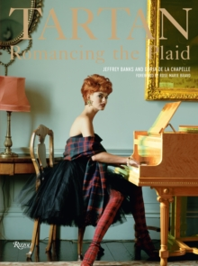 Tartan: Romancing the Plaid, Hardback Book
