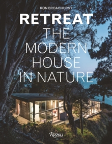 Retreat : The Modern House in Nature, Hardback Book