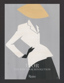 Dior: The New Look Revolution, Hardback Book