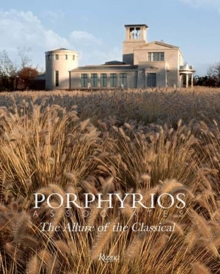 Porphyrios Associates : The Allure of the Classical, Hardback Book