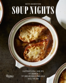 Soup Nights : Satisfying Soups and Sides for Delicious Meals All Year, Hardback Book