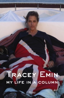 Tracey Emin My Life in a Column, Hardback Book