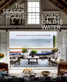 The Seaside House : Living on the Water, Hardback Book