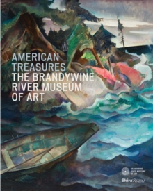 American Treaures : The Brandywine River Museum of Art, Hardback Book