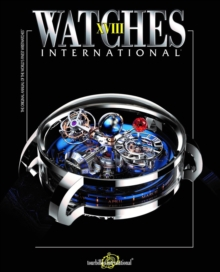Watches International Vol. XVII, Paperback / softback Book