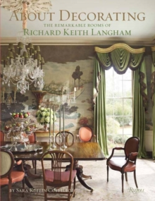 About Decorating : The Remarkable Rooms of Richard Keith Langham, Hardback Book