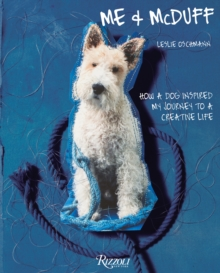 Me and McDuff : How a Dog Inspired My Journey to a Creative Life, Hardback Book