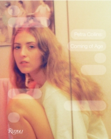 Petra Collins : Coming of Age, Hardback Book