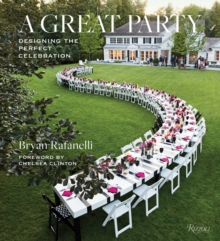 Great Party : Designing the Perfect Celebration, Hardback Book