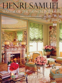 Henri Samuel : Master of the French Interior, Hardback Book