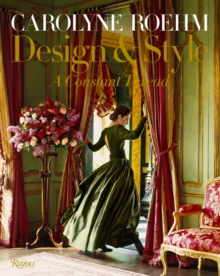 Carolyne Roehm : Style and Design, Hardback Book