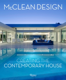 McClean Design : Creating the Contemporary House, Hardback Book