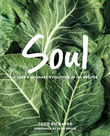 SOUL : A Chef's Evolution in 150 recipes, Hardback Book