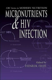 Micronutrients and HIV Infection, Hardback Book