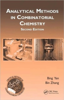 Analytical Methods in Combinatorial Chemistry, Second Edition, Hardback Book