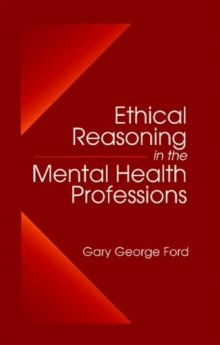 Ethical Reasoning in the Mental Health Professions, Hardback Book
