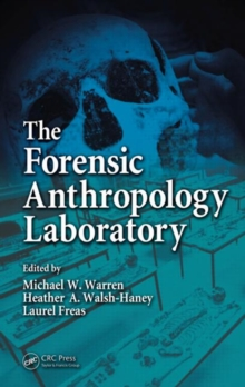 The Forensic Anthropology Laboratory, Hardback Book