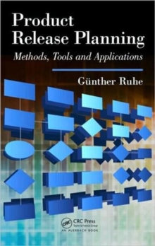 Product Release Planning : Methods, Tools and Applications, Hardback Book